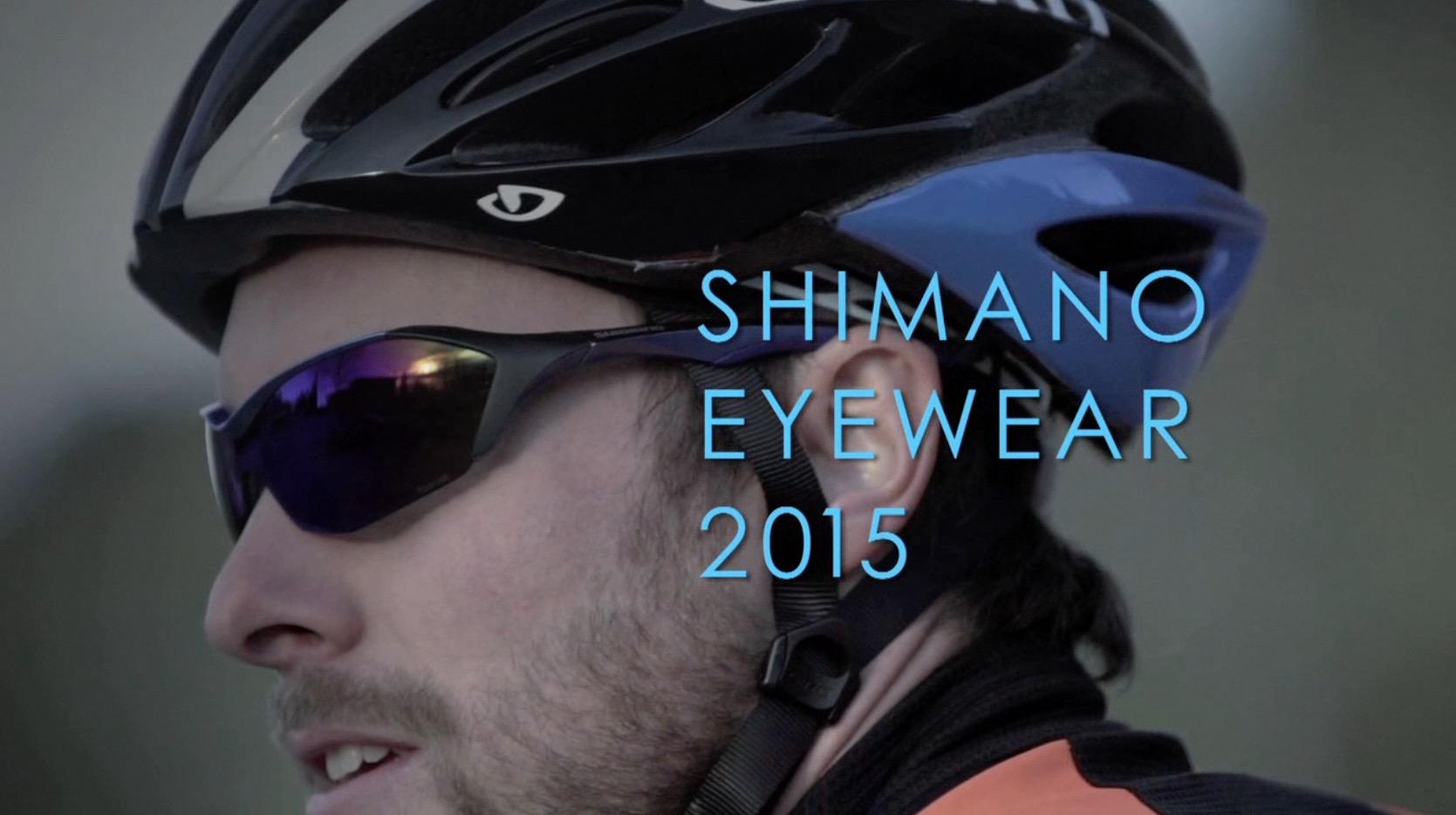 EYE WEAR 2015 | shimano-lifestylegear
